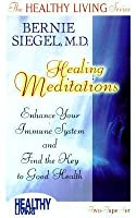Healing Meditations: Enhance Your Immune System and Find the Key to Good Health