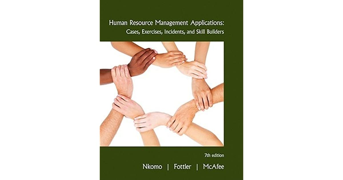 Human resource management applications cases exercises incidents human resource management applications cases exercises incidents and skill builders by stella m nkomo fandeluxe Choice Image