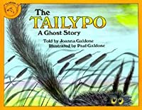The Tailypo: A Ghost Story (Carry Along Book & Cassette Favorites)