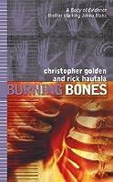 Burning Bones: Body Of Evidence #7