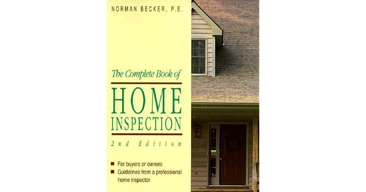 The Complete Book Of Home Inspection For The Buyer Or Owner By