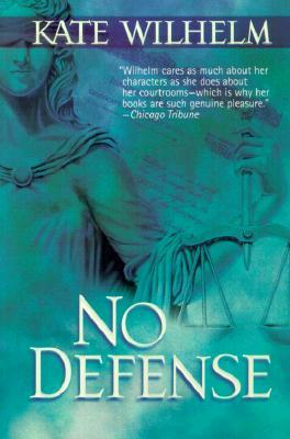 No Defense (Barbara Holloway #5 - Kate Wilhelm