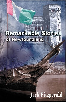Remarkable Stories of Newfoundland