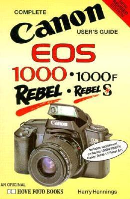 Canon Eos 1000/1000Fn/Rebels/Rebel S11 (Hove User's Guide)