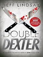 Double Dexter (Dexter #6)