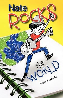 Nate Rocks the World (Nate Rocks, #1)