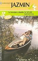 La Heredera Rebelde (Harlequin Jazmin, #181)