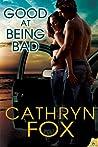 Good at Being Bad (Boys of Beachville, #1)