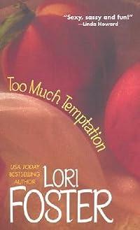 Too Much Temptation