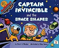 Captain Invincible and the Space Shapes: Level 2: Three-Dimensional Shapes