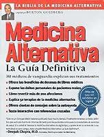 Medicina Alternativa: La Guia Definitiva