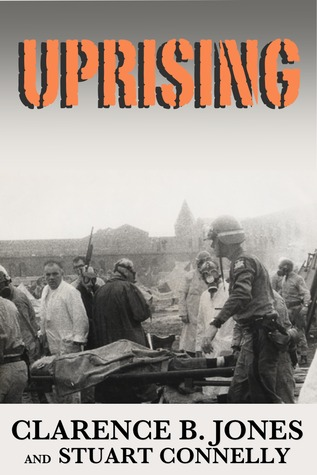 Uprising by Clarence B. Jones