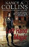 Left Hand Magic (Golgotham, #2)