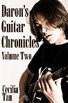 Daron's Guitar Chronicles: Volume Two (Daron's Guitar Chronicles, #2)