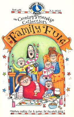 Country Friends Family Fun: Memory-Making Fun and Games for the Whole Gang!