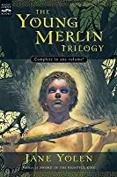 Young Merlin Trilogy: Passager, Hobby, and Merlin