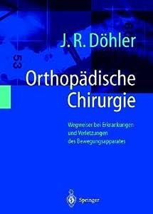 Lexikon Orthopadische Chirurgie: Standardterminologie Fur Orthopaden Und Unfallchirurgen