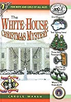 The White House Christmas Mystery