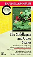 """The Middleman"""" and Other Stories"""