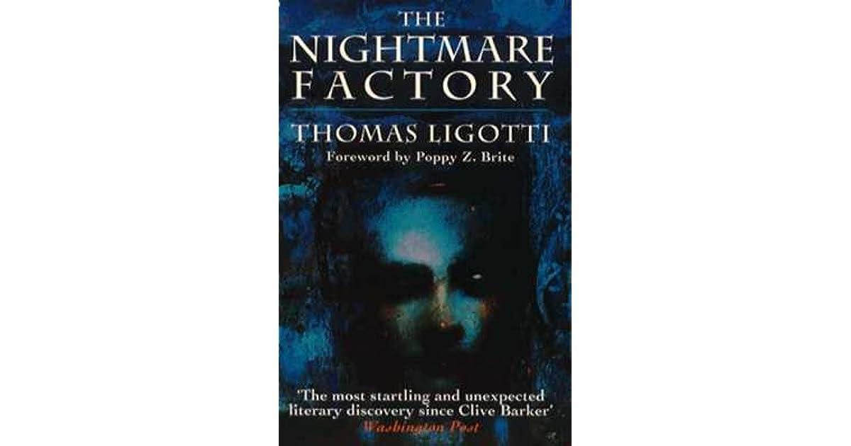 The Nightmare Factory By Thomas Ligotti