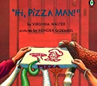 Hi, Pizza Man!
