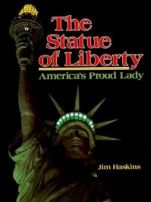The Statue of Liberty: America's Proud Lady (American Landmarks (Paperback))