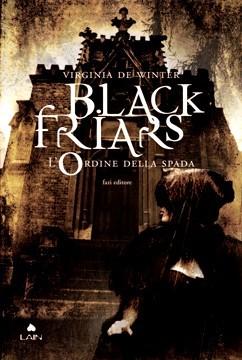 L'Ordine della spada (Black Friars, #1)