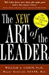 The New Art of the Leader by William A. Cohen