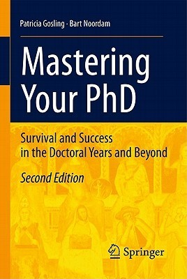 Mastering-Your-PhD-Survival-and-Success-in-the-Doctoral-Years-and-Beyond