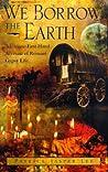 We Borrow the Earth by Patrick Jasper Lee
