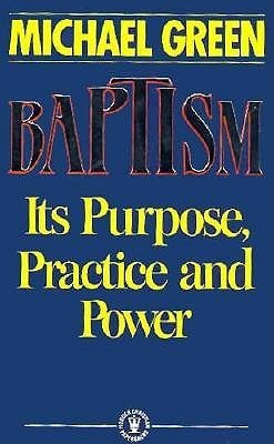 Baptism-Its-purpose-practice-power