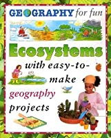 Ecosystems (Geography For Fun)