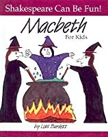 Macbeth: For Kids