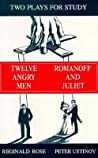 Two Plays for Study : Twelve Angry Men / Romanoff and Juliet