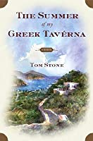 The Summer of My Greek Taverna: A Memoir