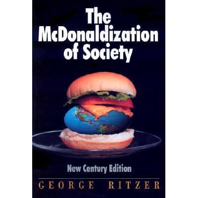 mcdonaldization and bureaucracy Start studying bureaucracy and mcdonaldization soc 1100 ch 5 learn vocabulary, terms, and more with flashcards, games, and other study tools.