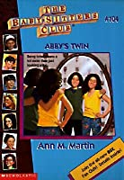 Abby's Twin (The Baby-Sitters Club, #104)
