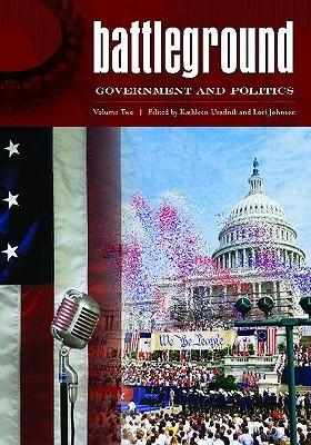 Battleground: Government and Politics: Volume 2