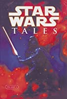 Star Wars Tales (Star Wars Tales #1)