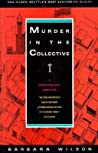 Murder in the Collective (Pam Nilsen, #1)