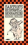 Sartre's Existential Biographies