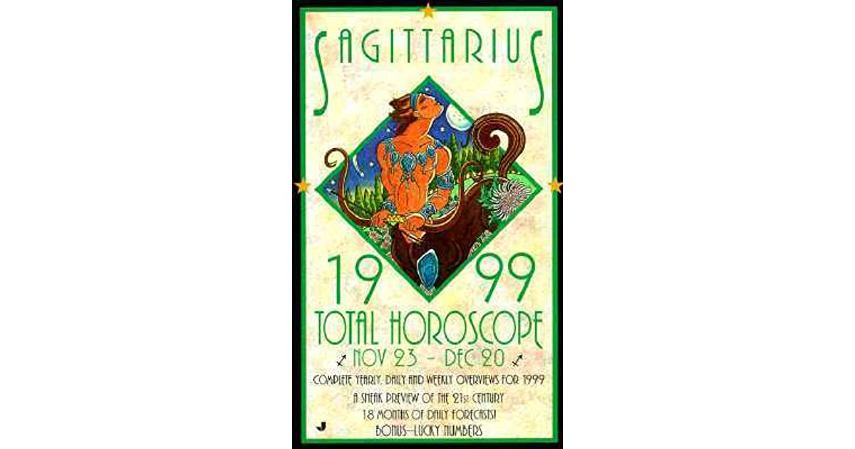 Total Horoscopes 1999: Sagittarius by Astrology World