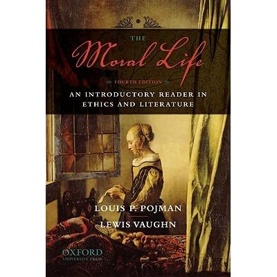 The moral life an introductory reader in ethics and literature by the moral life an introductory reader in ethics and literature by lewis vaughn fandeluxe Gallery