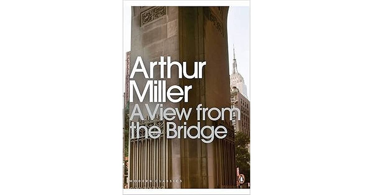 an analysis of the tragedy in a view from the bridge a play by arthur miller