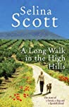 A Long Walk in the High Hills The Story of a House, a Dog and a Spanish Island