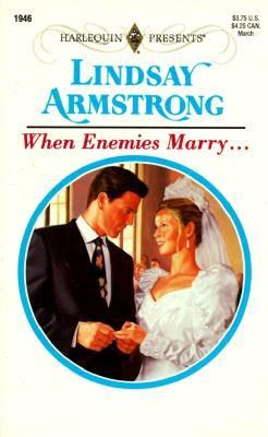 When Enemies Marry by Lindsay Armstrong