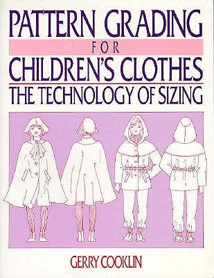 Pattern Grading For Children S Clothes By Gerry Cooklin