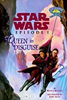 Queen in Disguise (Star Wars: Jedi Readers Step 2)