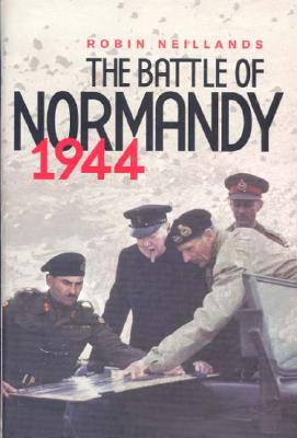 The Battle of Normandy: 1944 The Final Verdict