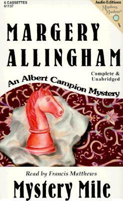 Mystery Mile (Albert Campion Mystery #2)